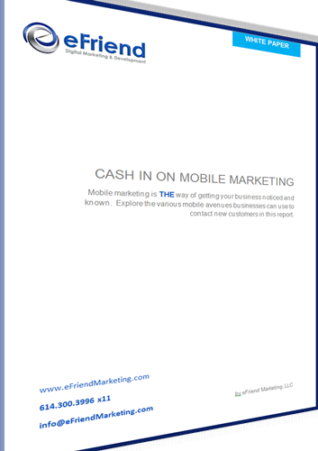 Cash-In-On-Mobile-Marketing White Paper by eFrend Marketing, LLC